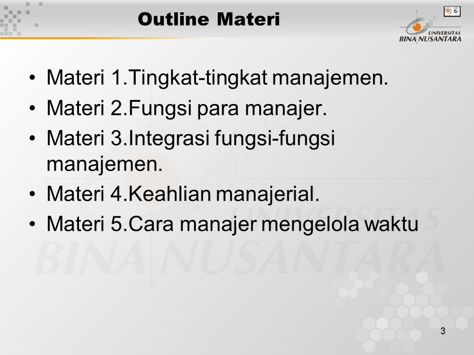 Materi 1.Tingkat-tingkat manajemen. Materi 2.Fungsi para manajer.