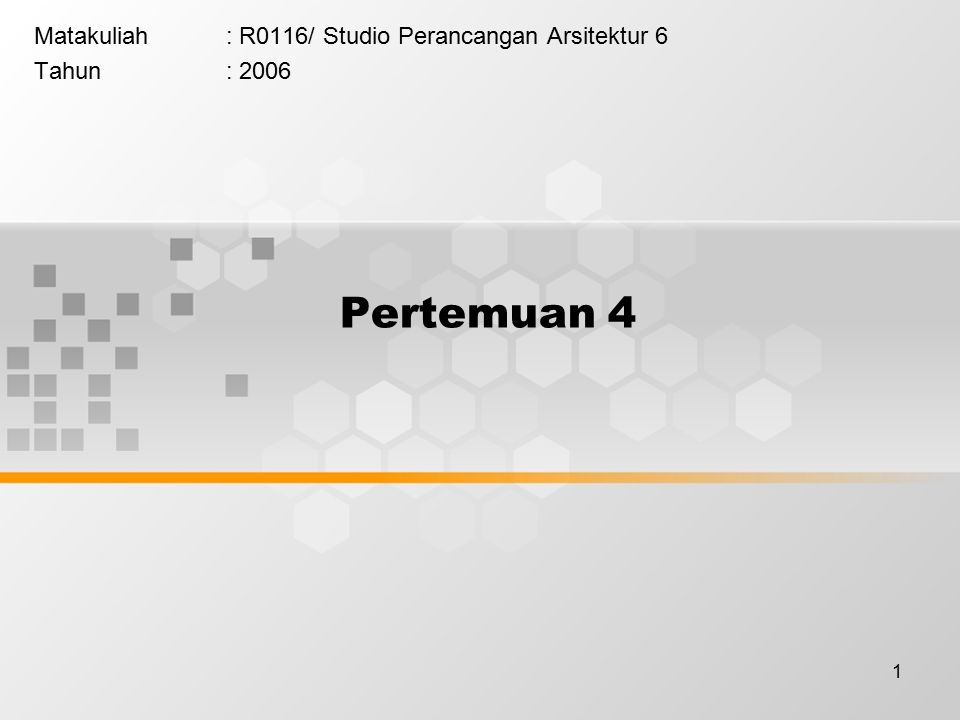 Matakuliah : R0116/ Studio Perancangan Arsitektur 6 Tahun : 2006