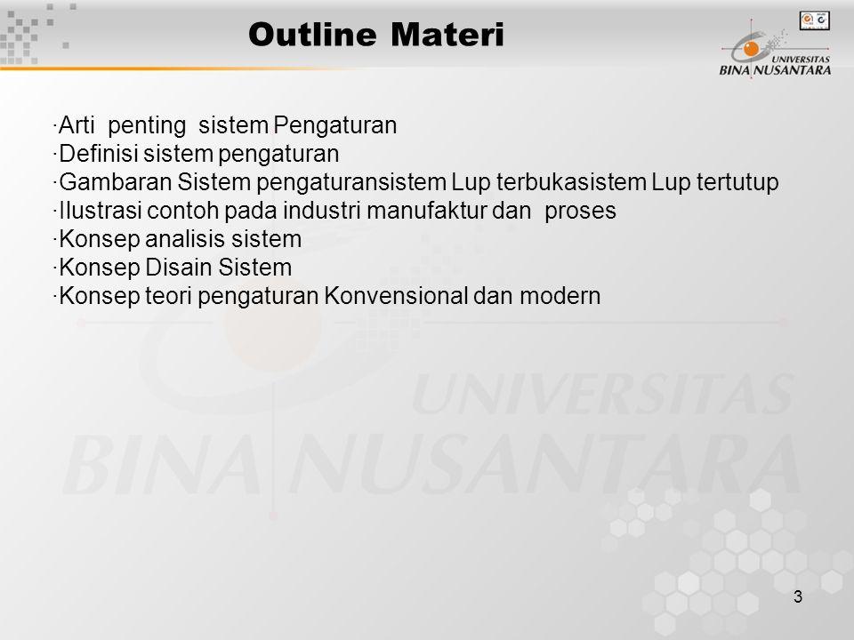 Outline Materi ·Arti penting sistem Pengaturan