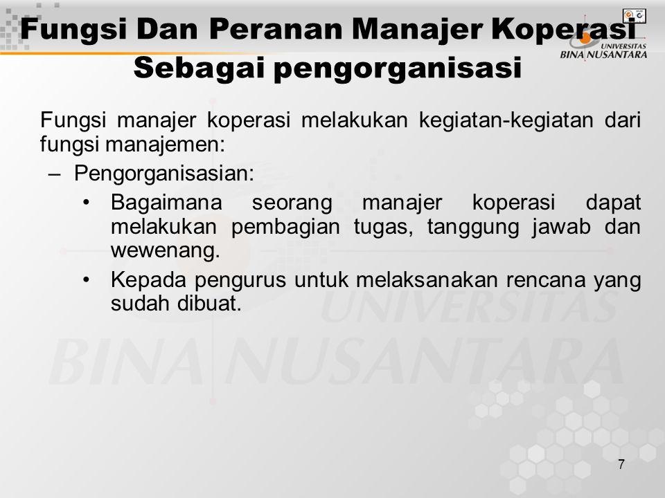 Fungsi Dan Peranan Manajer Koperasi Sebagai pengorganisasi