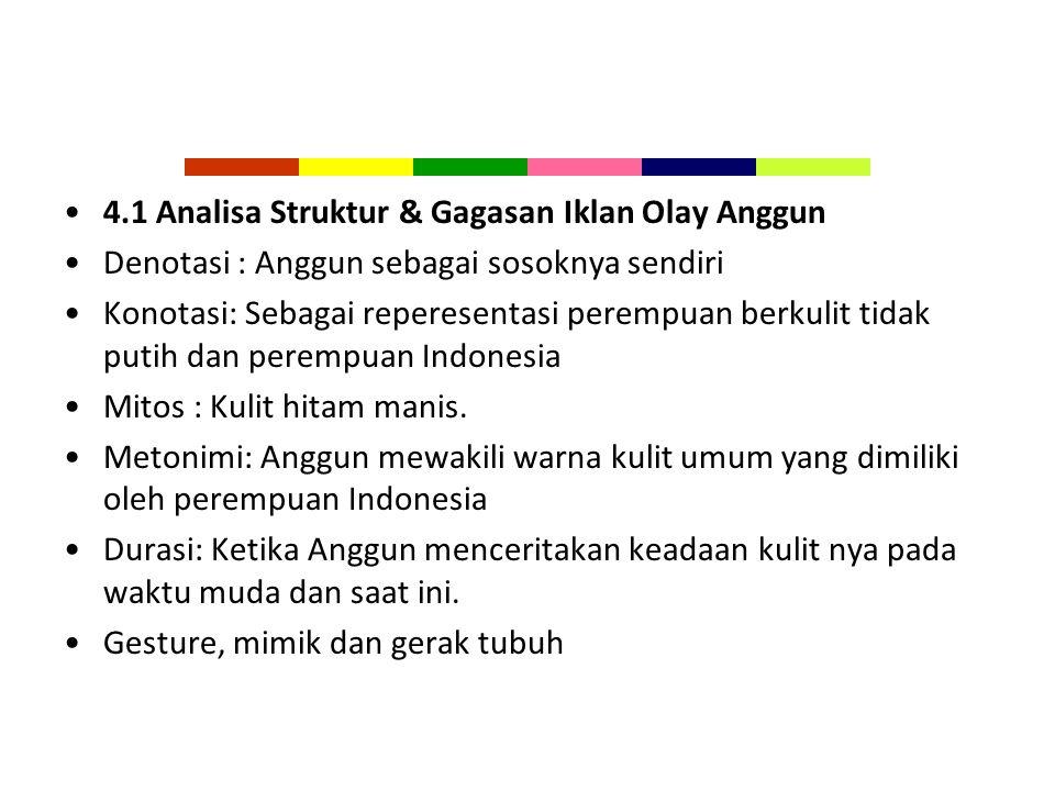 4.1 Analisa Struktur & Gagasan Iklan Olay Anggun