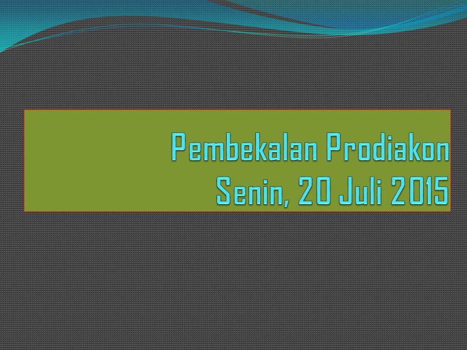 Pembekalan Prodiakon Senin, 20 Juli 2015
