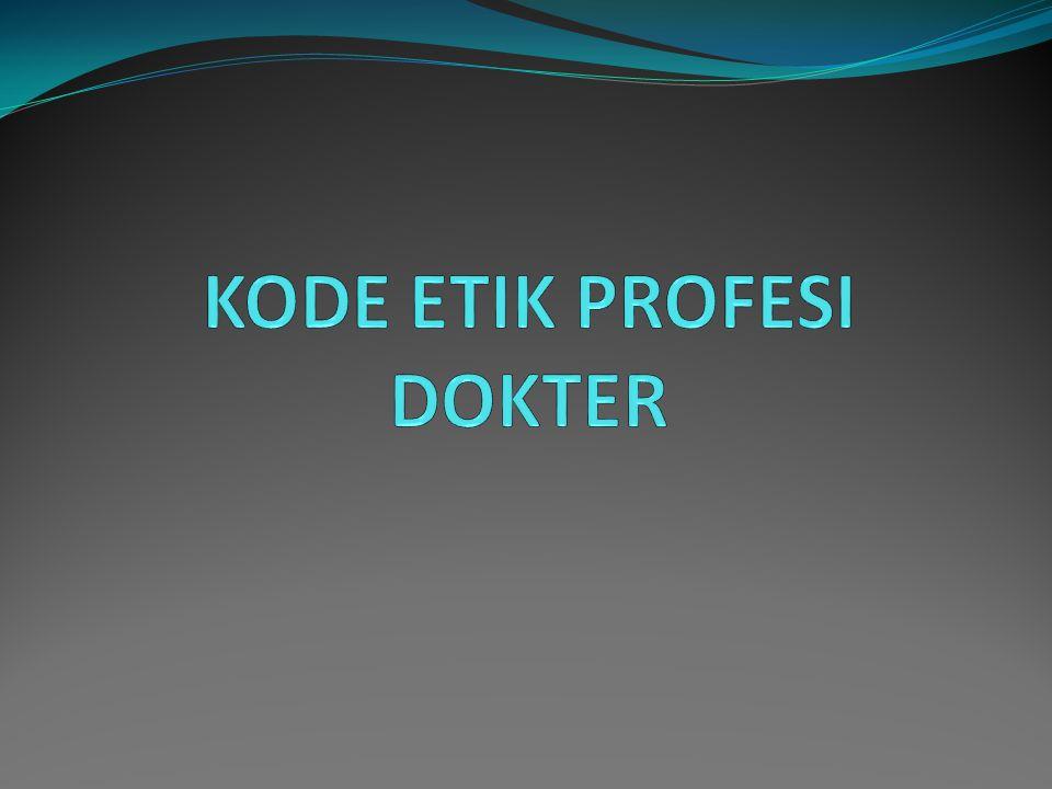 KODE ETIK PROFESI DOKTER
