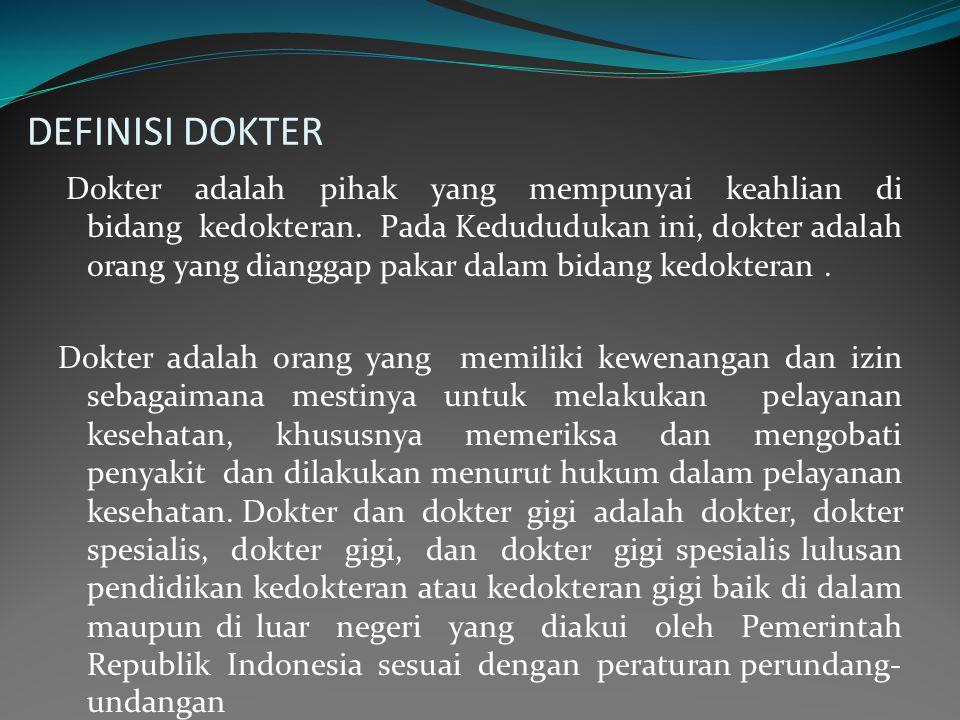 DEFINISI DOKTER