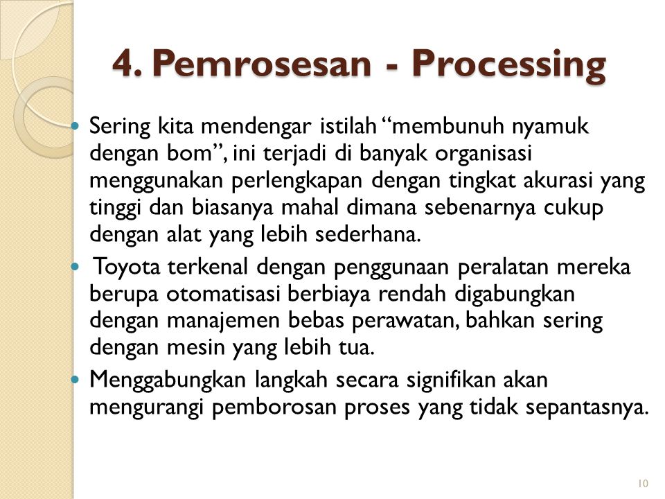4. Pemrosesan - Processing