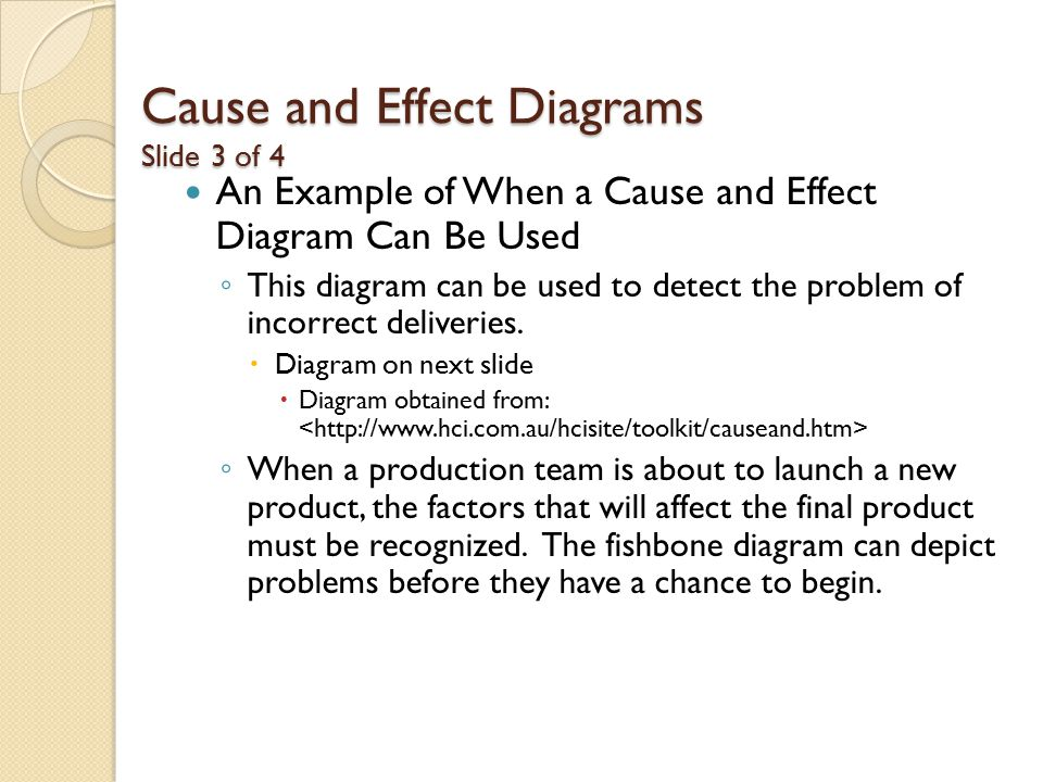 Cause and Effect Diagrams Slide 3 of 4