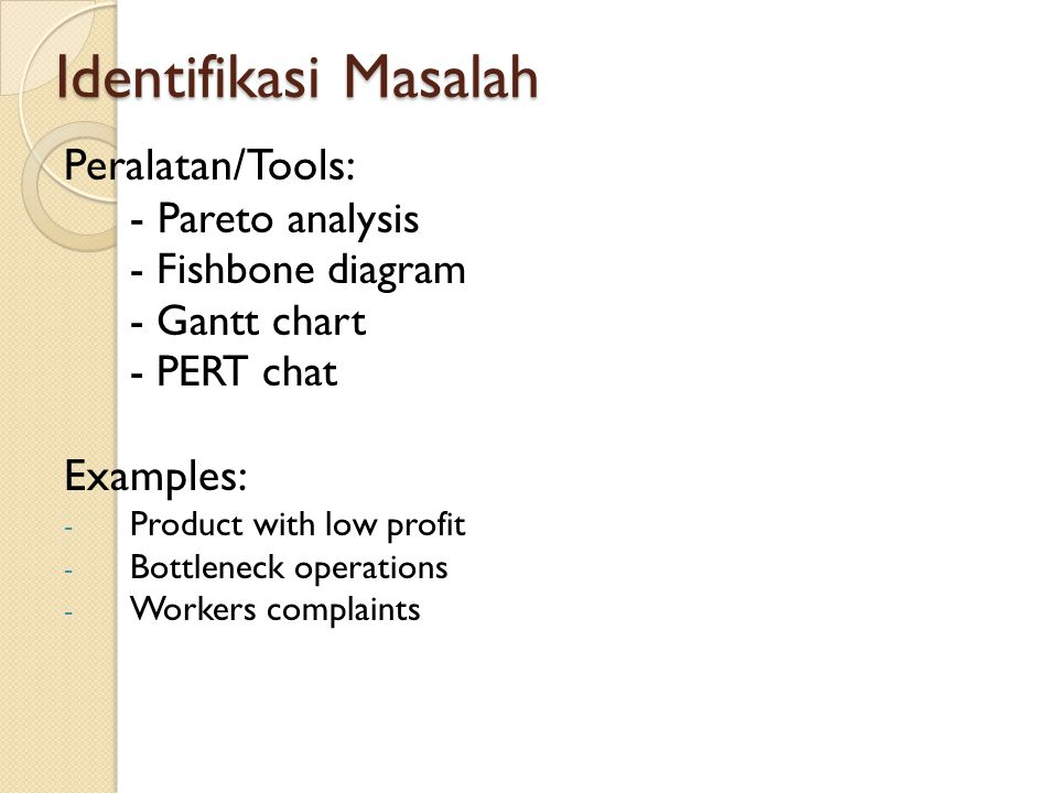 Problem solving operation analisis tools ppt download 4 identifikasi ccuart Image collections