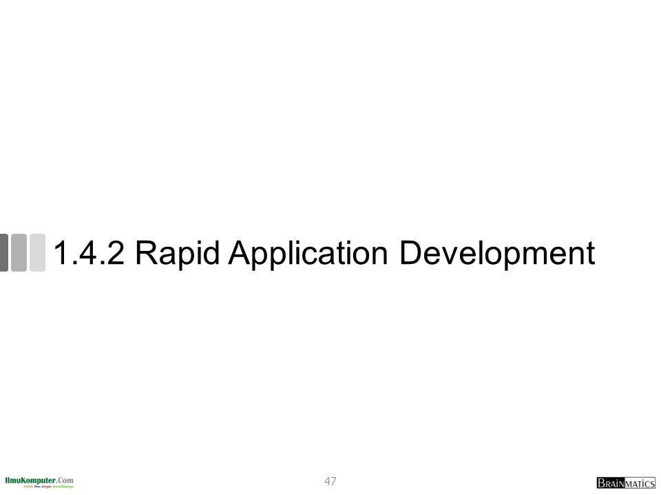 1.4.2 Rapid Application Development