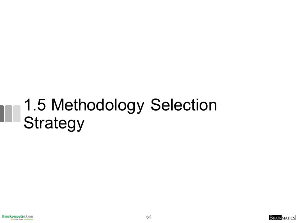 1.5 Methodology Selection Strategy