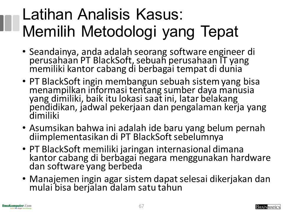 Latihan Analisis Kasus: Memilih Metodologi yang Tepat