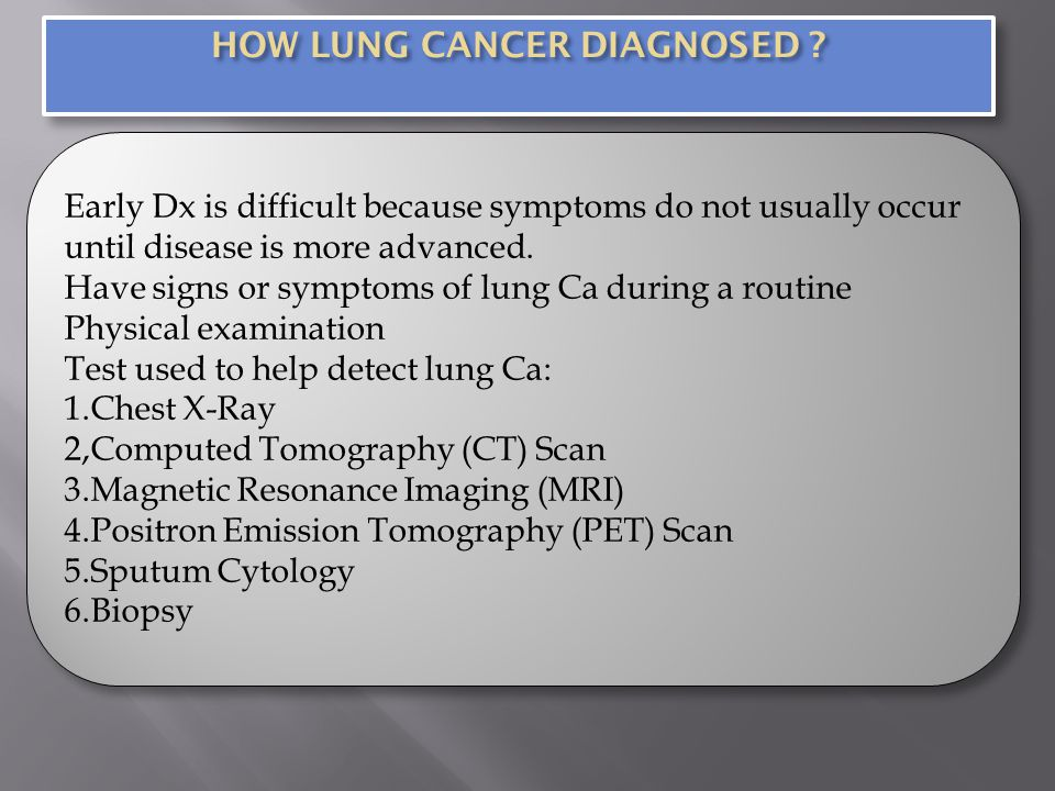 HOW LUNG CANCER DIAGNOSED