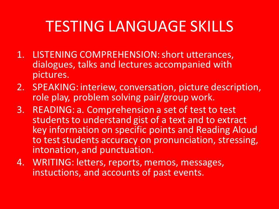 TESTING LANGUAGE SKILLS