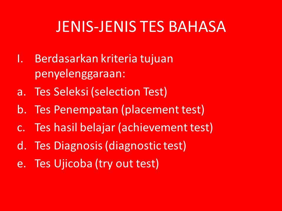 JENIS-JENIS TES BAHASA
