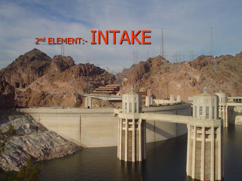 2nd ELEMENT:- INTAKE