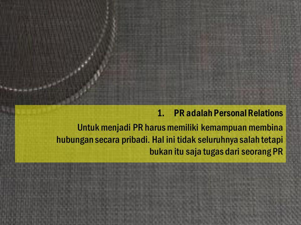 PR adalah Personal Relations