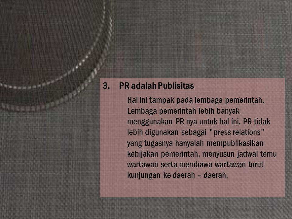 PR adalah Publisitas