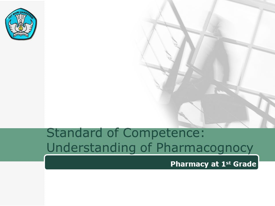 Standard of Competence: Understanding of Pharmacognocy