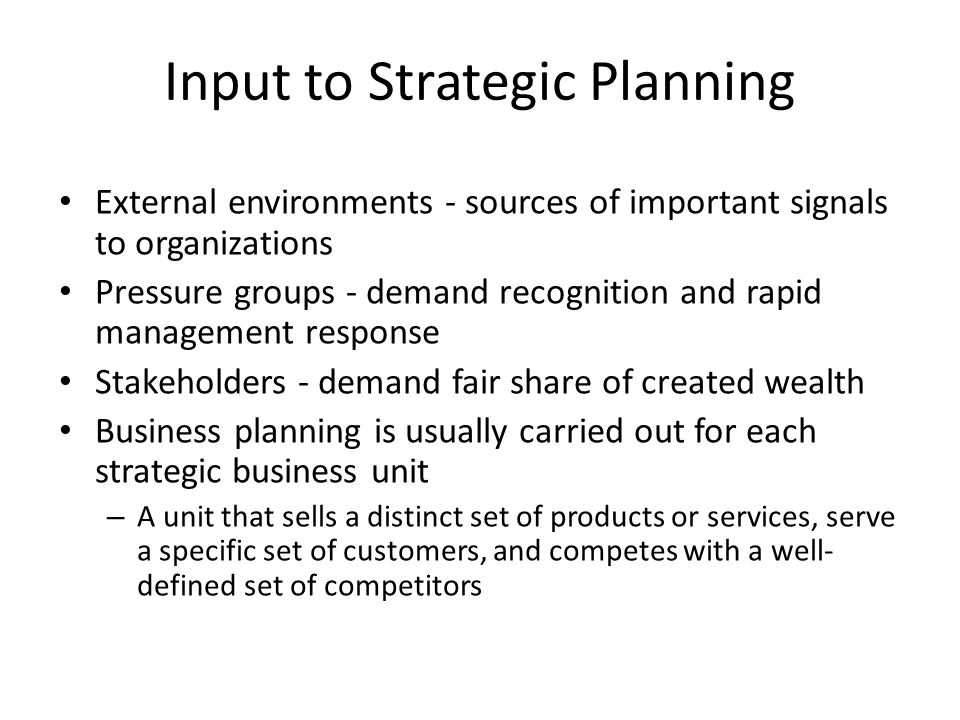 Input to Strategic Planning