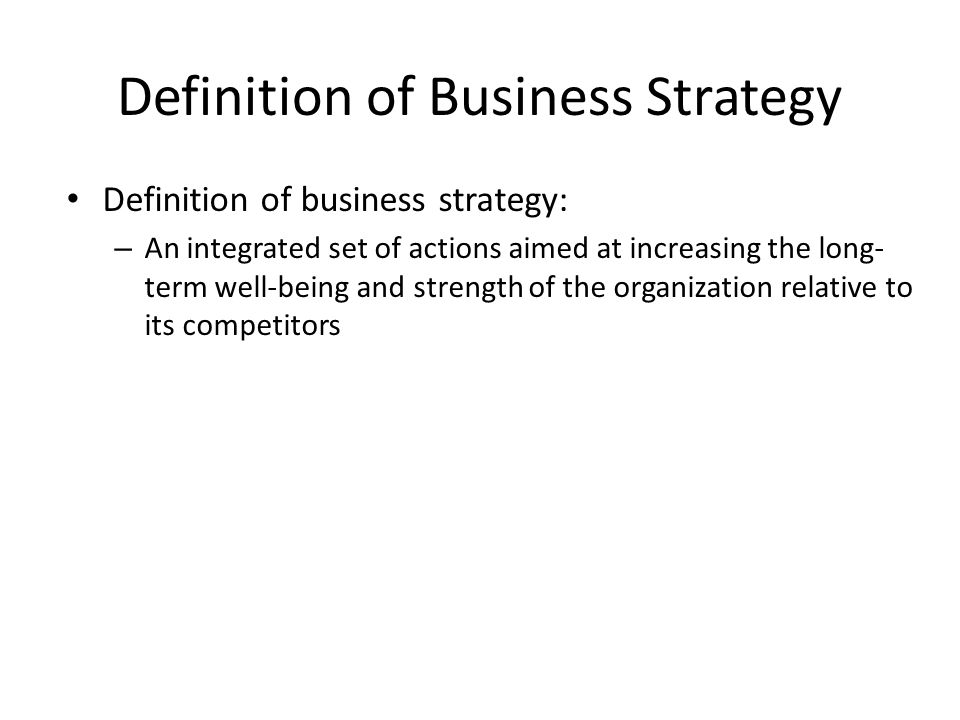 Definition of Business Strategy