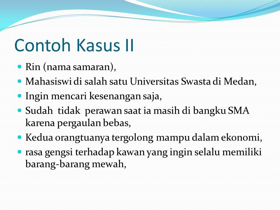 Contoh Kasus II Rin (nama samaran),