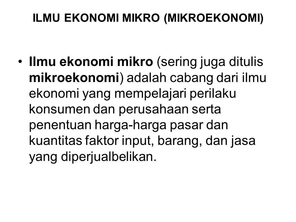 ILMU EKONOMI MIKRO (MIKROEKONOMI)