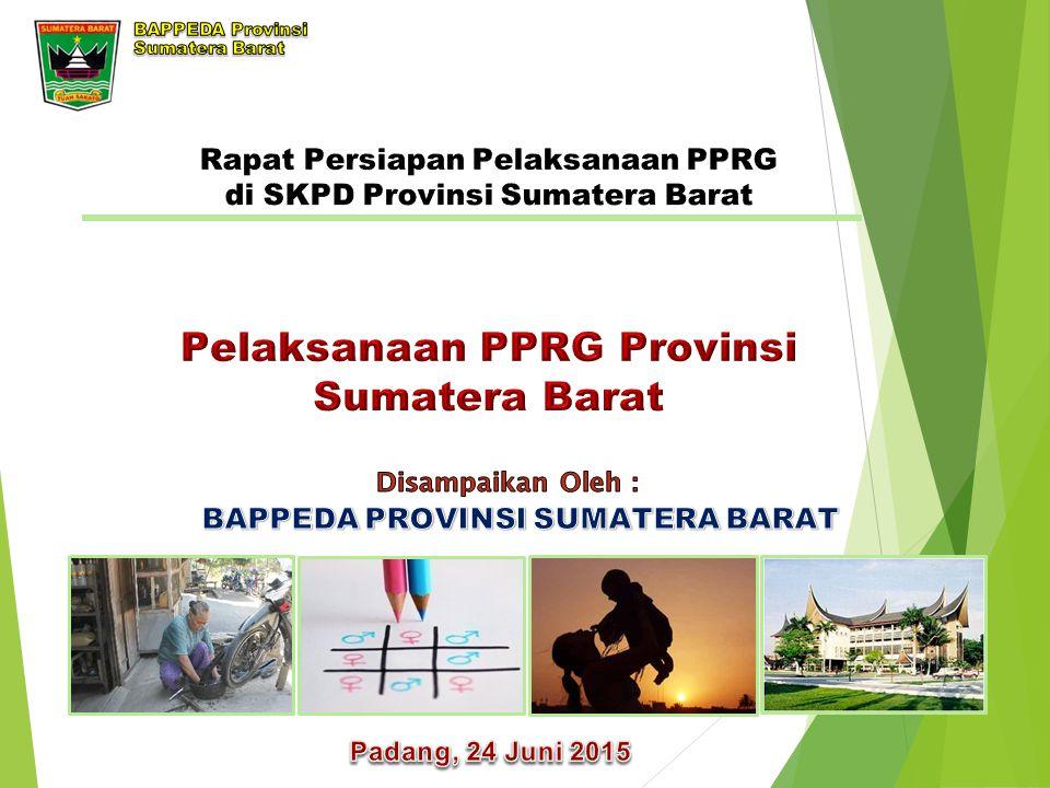 Pelaksanaan PPRG Provinsi Sumatera Barat