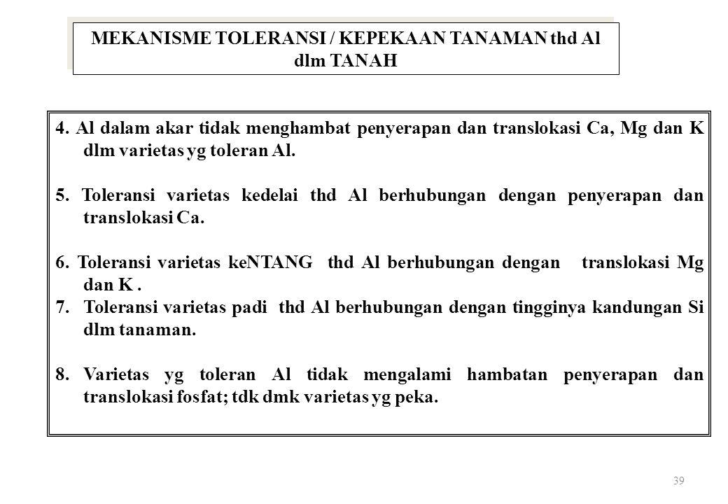 MEKANISME TOLERANSI / KEPEKAAN TANAMAN thd Al dlm TANAH