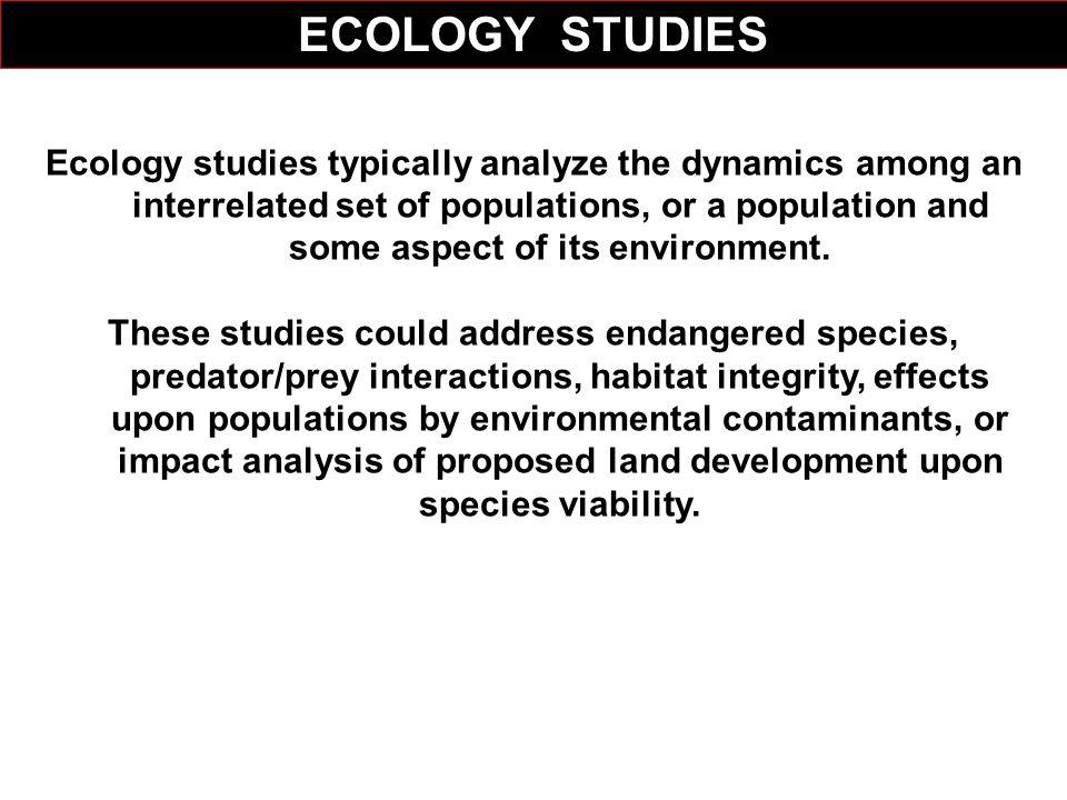 ECOLOGY STUDIES