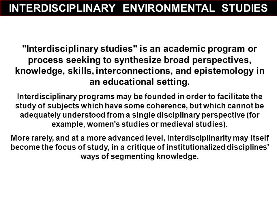INTERDISCIPLINARY ENVIRONMENTAL STUDIES