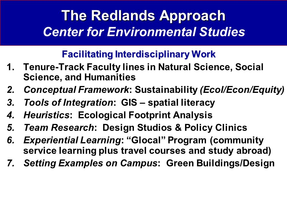 The Redlands Approach Center for Environmental Studies