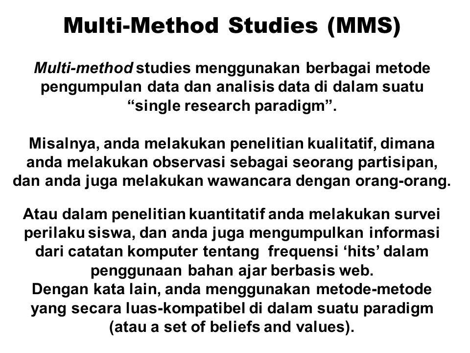 Multi-Method Studies (MMS)