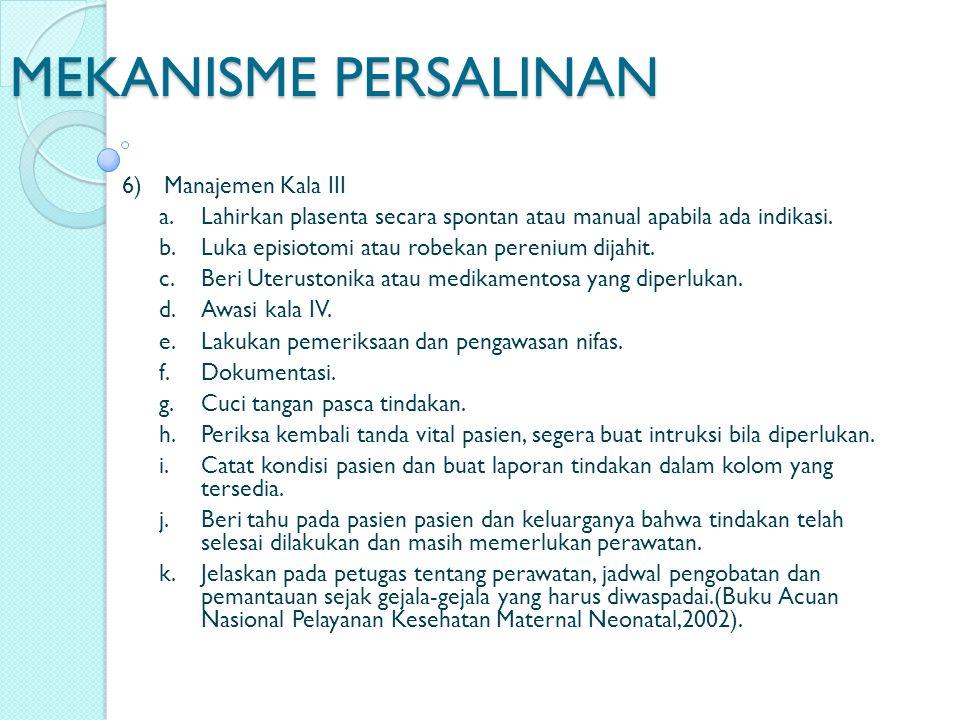 MEKANISME PERSALINAN 6) Manajemen Kala III