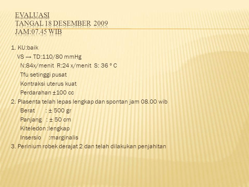 EVALUASI Tangal 18 desember 2009 jam:07.45 Wib