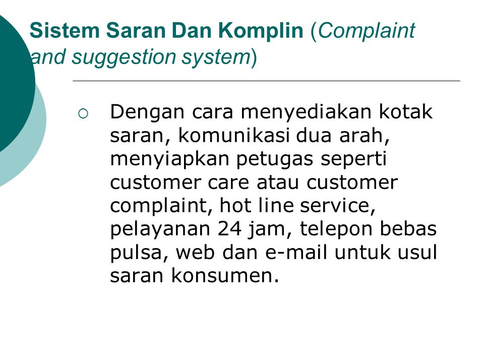 Sistem Saran Dan Komplin (Complaint and suggestion system)