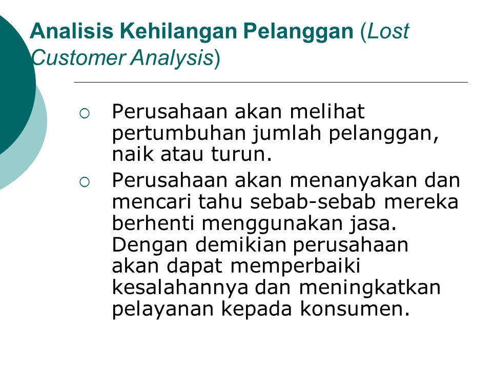 Analisis Kehilangan Pelanggan (Lost Customer Analysis)