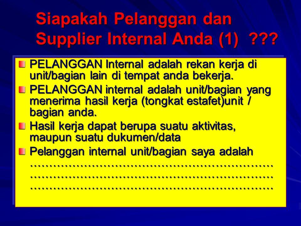 Siapakah Pelanggan dan Supplier Internal Anda (1)