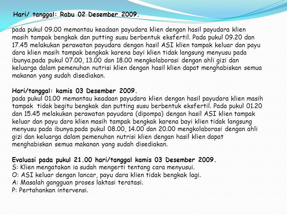 Hari/tanggal: kamis 03 Desember 2009.
