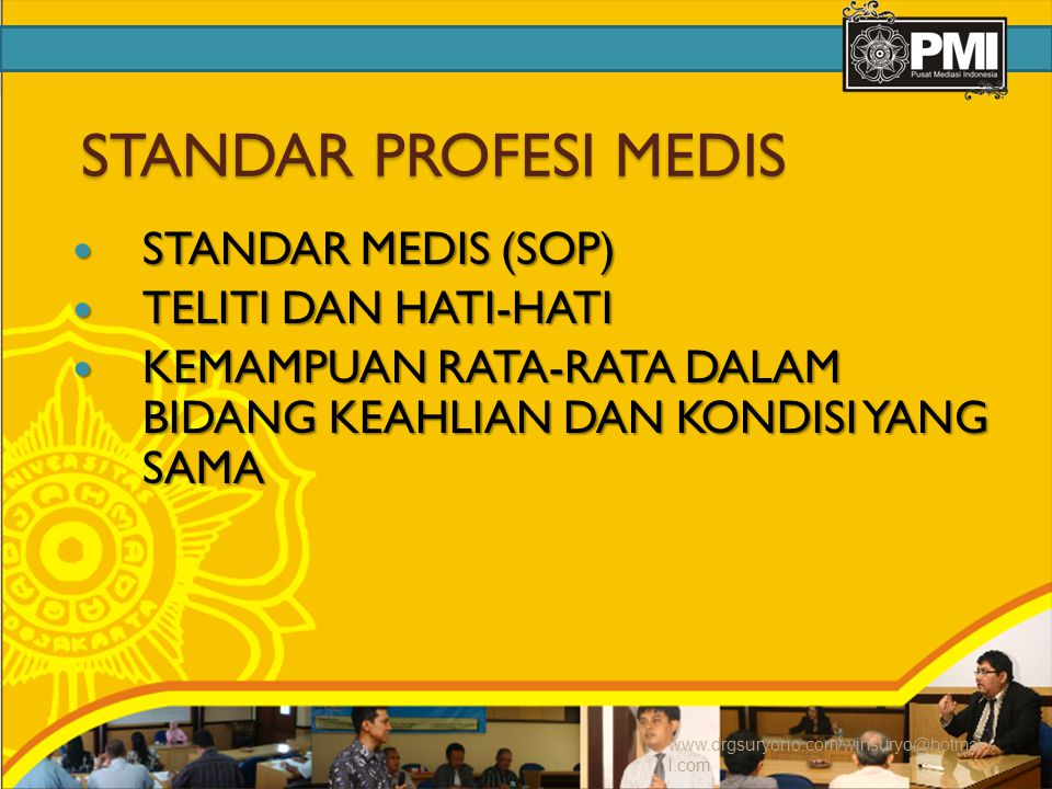 STANDAR PROFESI MEDIS STANDAR MEDIS (SOP) TELITI DAN HATI-HATI