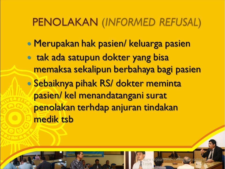 PENOLAKAN (INFORMED REFUSAL)