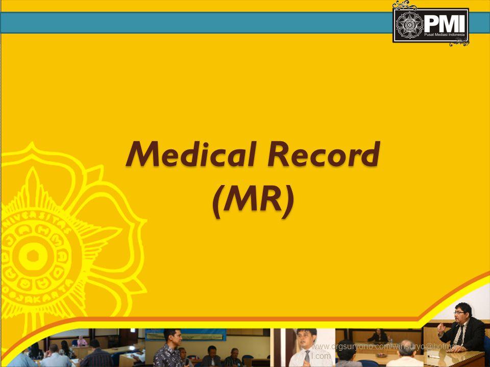 Medical Record (MR) www.drgsuryono.com/winsuryo@hotmail.com