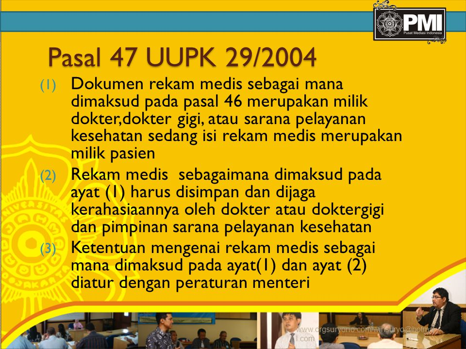 Pasal 47 UUPK 29/2004