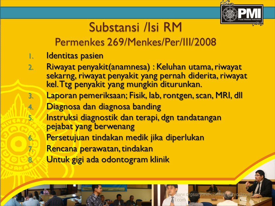 Substansi /Isi RM Permenkes 269/Menkes/Per/III/2008