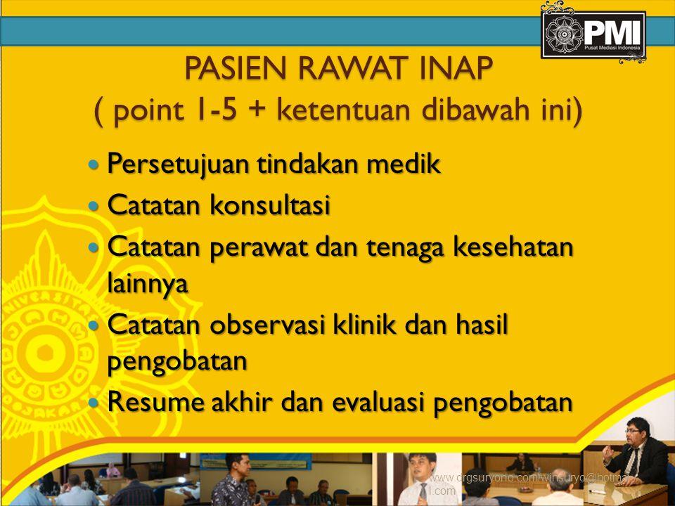 PASIEN RAWAT INAP ( point 1-5 + ketentuan dibawah ini)