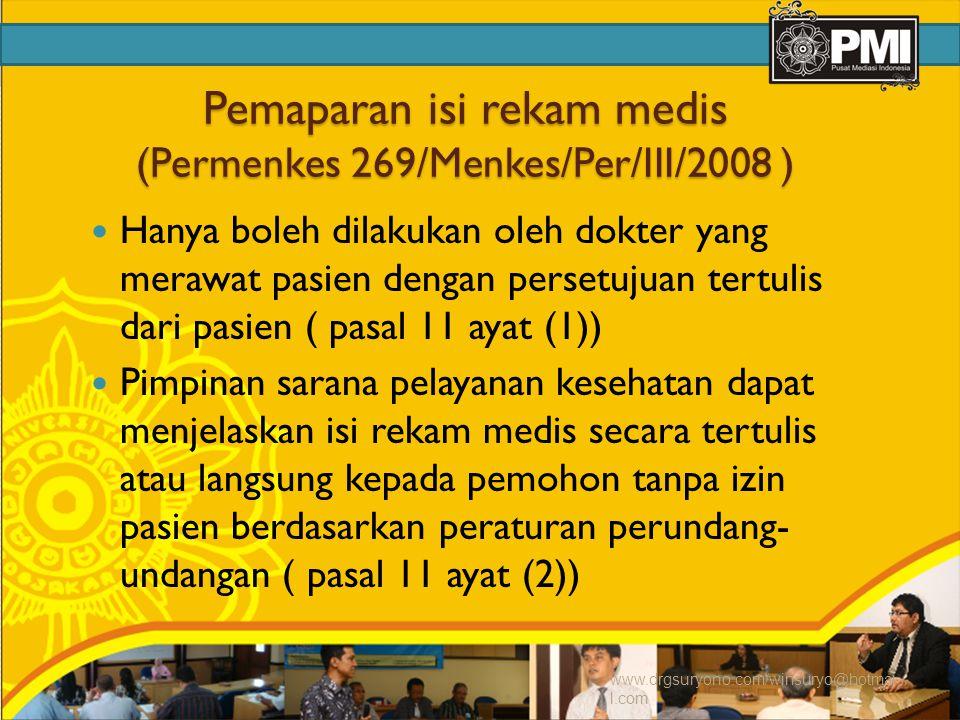 Pemaparan isi rekam medis (Permenkes 269/Menkes/Per/III/2008 )