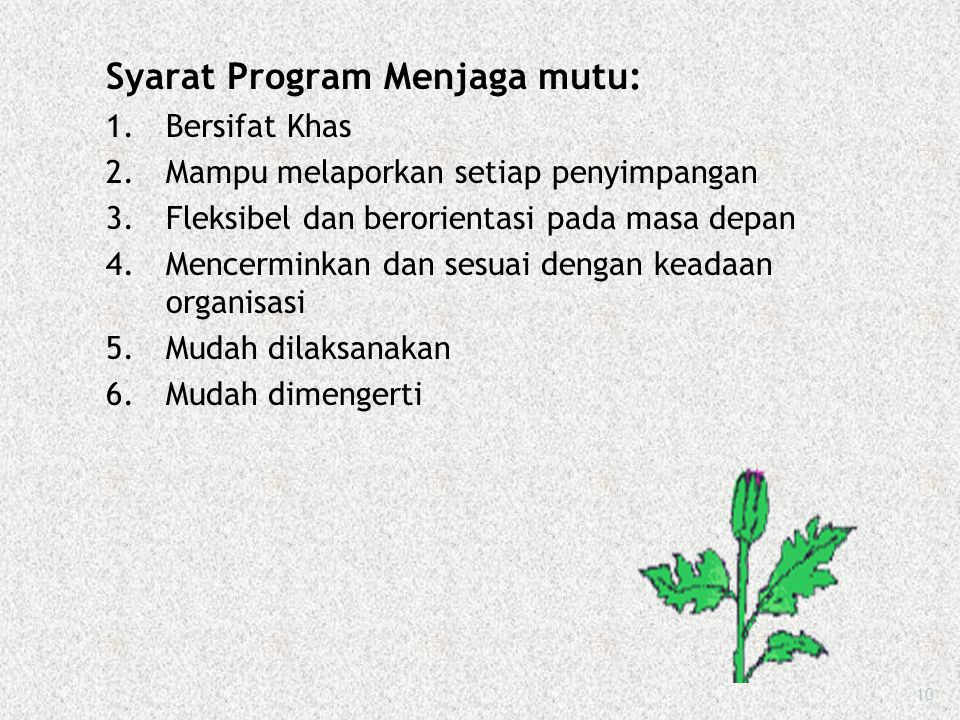 Syarat Program Menjaga mutu: