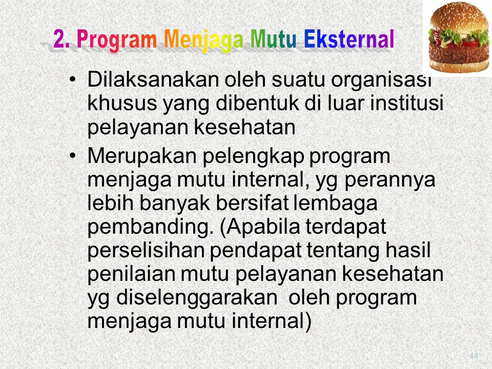 2. Program Menjaga Mutu Eksternal