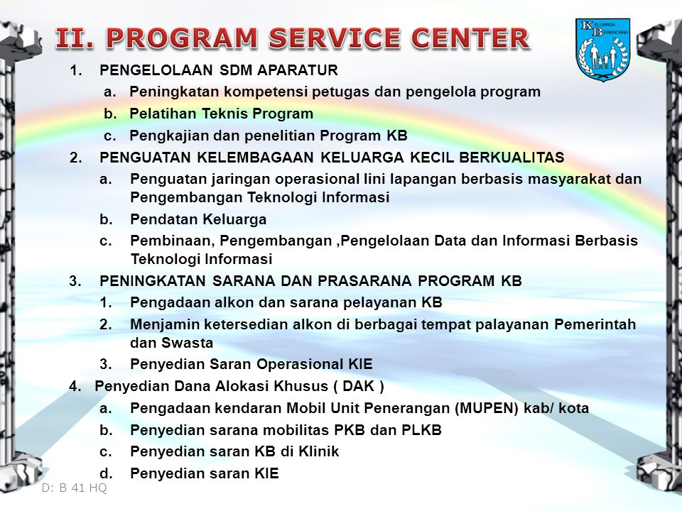 II. PROGRAM SERVICE CENTER