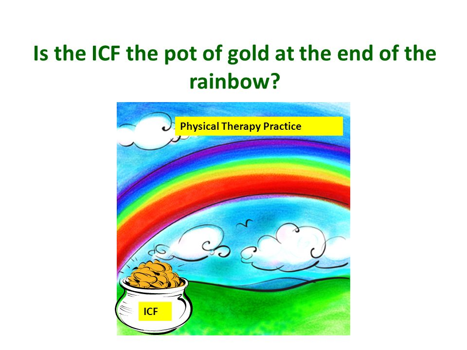 Is the ICF the pot of gold at the end of the rainbow