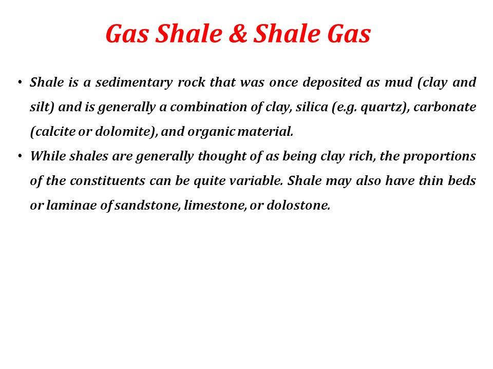 Gas Shale & Shale Gas