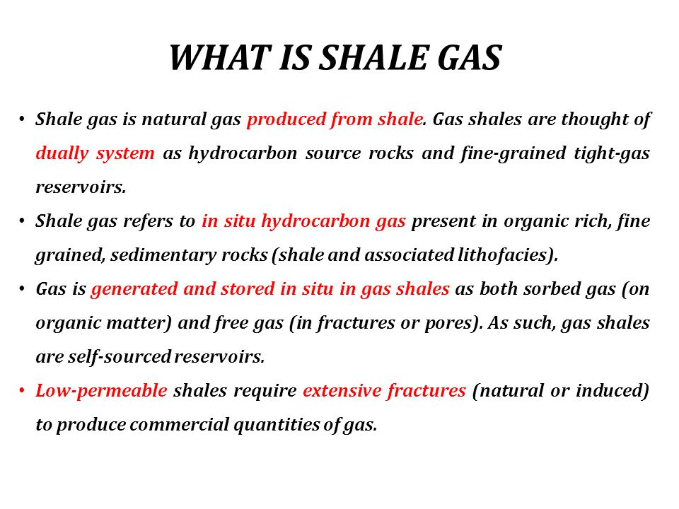 WHAT IS SHALE GAS